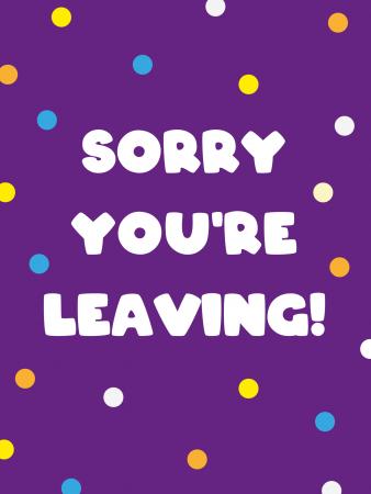 Polka Dot Purple Sorry You're Leaving Card - Cake Card