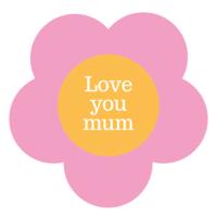 Love You Mum Top